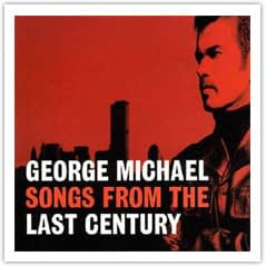 George Michael SongsFromTheLastCentury