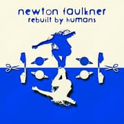 newton-faulkner-rebuilt-by-humans